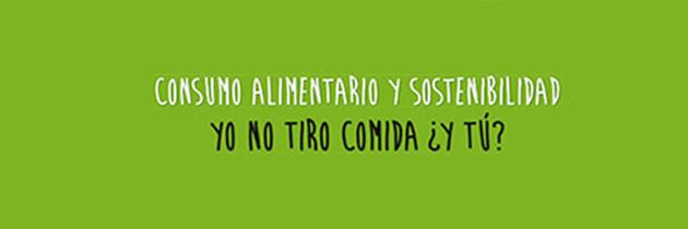 """Charlas """" Yo no tiro comida … y tú?"""" en cinco localidades de la provincia de Huesca"""