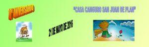 10º Aniversario de la Casa Canguro de San Juan de Plan