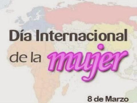 """8 de Marzo """"Día Internacional de las Mujeres"""""""